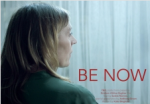 Be Now Film